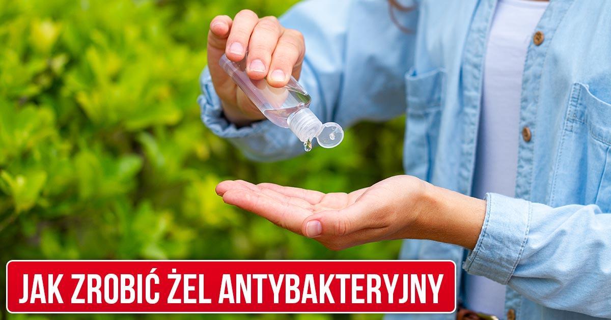 Przepis na żel antybakteryjny do rąk