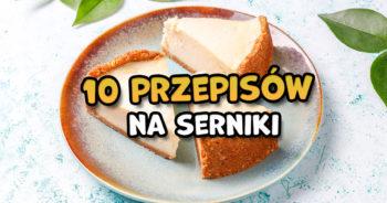 10 przepisów na serniki na Dzień Sernika
